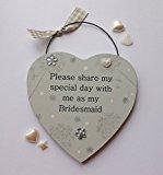 Bridesmaid Please Share My Day Wooden Keepsake Plaque