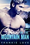 Claimed By The Mountain Man: A Modern Mail-Order Bride Romance