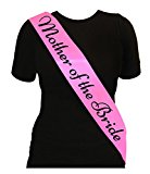LADIES DELUXE PINK SASH WITH BLACK TEXT ELEGANT HEN PARTY SASH'S FOR HEN NIGHT OUT FANCY DRESS ACCESSORIES - CHOOSE STYLE (Mother of the Bride)