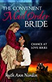 The Convenient Mail Order Bride (Chance at Love Book 1)